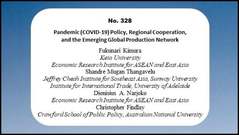[Discussion Paper]  Pandemic (COVID-19) Policy Regional Cooperation and the Emerging Global Production Network
