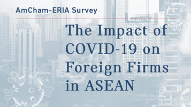 AmCham Indonesia and ERIA Launch Survey Results on the Impact of COVID-19 on Foreign Firms in ASEAN