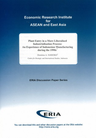 Plant Entry in a More Liberalised Industrialisation Process: An Experience of Indonesian Manufacturing during the 1990s