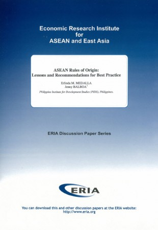 ASEAN Rules of Origin:Lessons and Recommendations for Best Practice