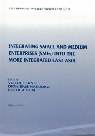 Integrating Small and Medium Enterprises (SMEs) into the More Integrated  East Asia