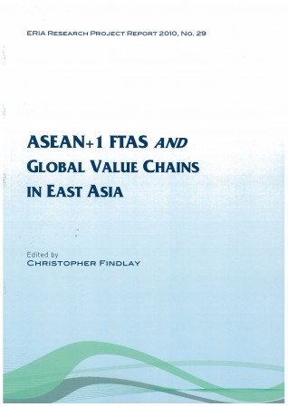 ASEAN +1 FTAS and Global Value Chains in East Asia