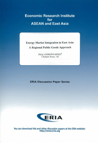 Energy Market Integration in East Asia:  A Regional Public Goods Approach