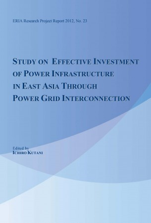 Study on Effective Investment of Power Infrastructure in East Asia through Power Grid Interconnection