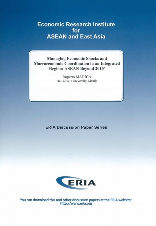 Managing Economic Shocks and Macroeconomic Coordination in an Integrated Region: ASEAN Beyond 2015