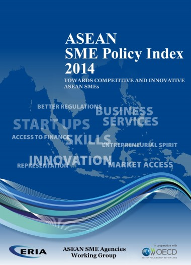 ASEAN SME Policy Index 2014 Towards Competitive and Innovative ASEAN SMEs