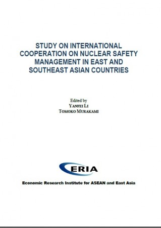 Study on International Cooperation on Nuclear Safety Management in East and Southeast Asian Countries