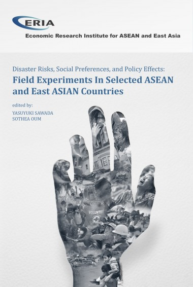Disaster Risks, Social Preferences, and Policy Effects: Field Experiments in Selected ASEAN and East Asian Countries