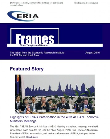 "ERIA official newsletter ""ERIA FRAMES"" (August 2016 Issue) released"