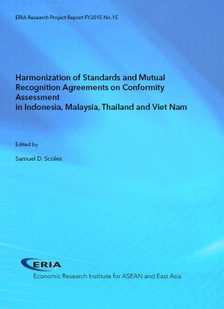 Harmonization of Standards and Mutual Recognition Agreements on Conformity Assessment in Indonesia, Malaysia, Thailand, and Viet Nam