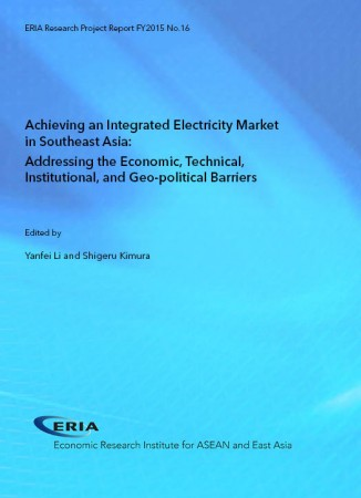 Achieving an Integrated Electricity Market in Southeast Asia:  Addressing the Economic, Technical, Institutional, and Geo-political Barriers