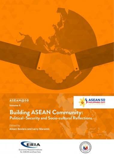 ASEAN @ 50 Volume 4:  Building ASEAN Community: Political-Security and Socio-cultural Reflections