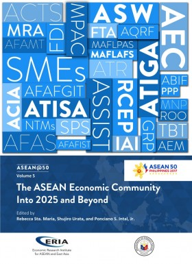 ASEAN @ 50 Volume 5:  The ASEAN Economic Community Into 2025 and Beyond