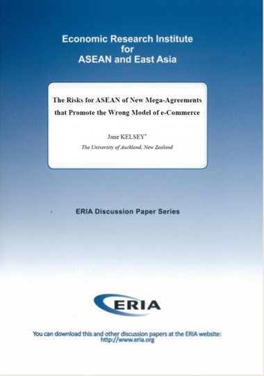 The Risks for ASEAN of New Mega-Agreements that Promote the Wrong Model of e-Commerce