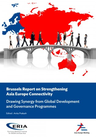 Brussels Report on Strengthening Asia Europe Connectivity : Drawing Synergy from Global Development and Governance Programmes