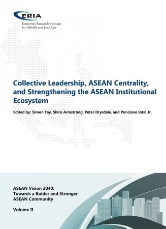 ASEAN Vision 2040 Volume II: Collective Leadership, ASEAN Centrality, and Strengthening the ASEAN Institutional Ecosystem