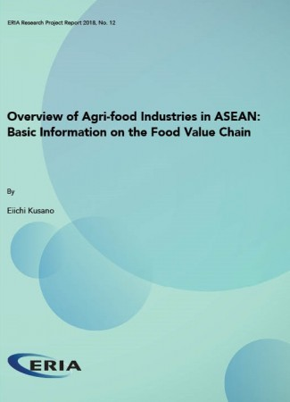 Overview of Agri-food Industries in ASEAN: Basic Information on the Food Value Chain