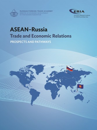 ASEAN-Russia Trade and Economic Relations: Prospect and Pathways