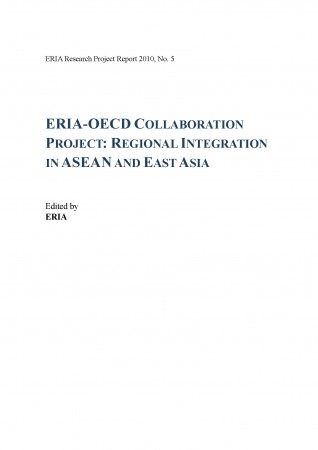 ERIA-OECD Collaboration Project: Regional Integration in ASEAN and East Asia