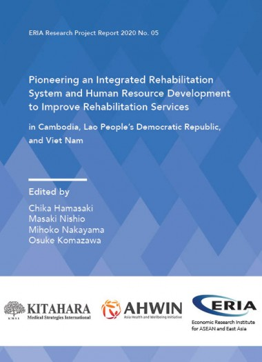 Pioneering an Integrated Rehabilitation System and Human Resource Development to Improve Rehabilitation Services  in Cambodia, Lao People's Democratic Republic, and Viet Nam