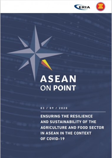 ASEAN on Point Public Forum: Ensuring the Resilience and Sustainability of the Agriculture and Food Sector in ASEAN in the Context of COVID-19