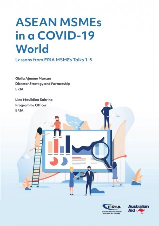 ASEAN MSMEs in a COVID-19 World: Lessons from ERIA MSMEs Talks 1-5